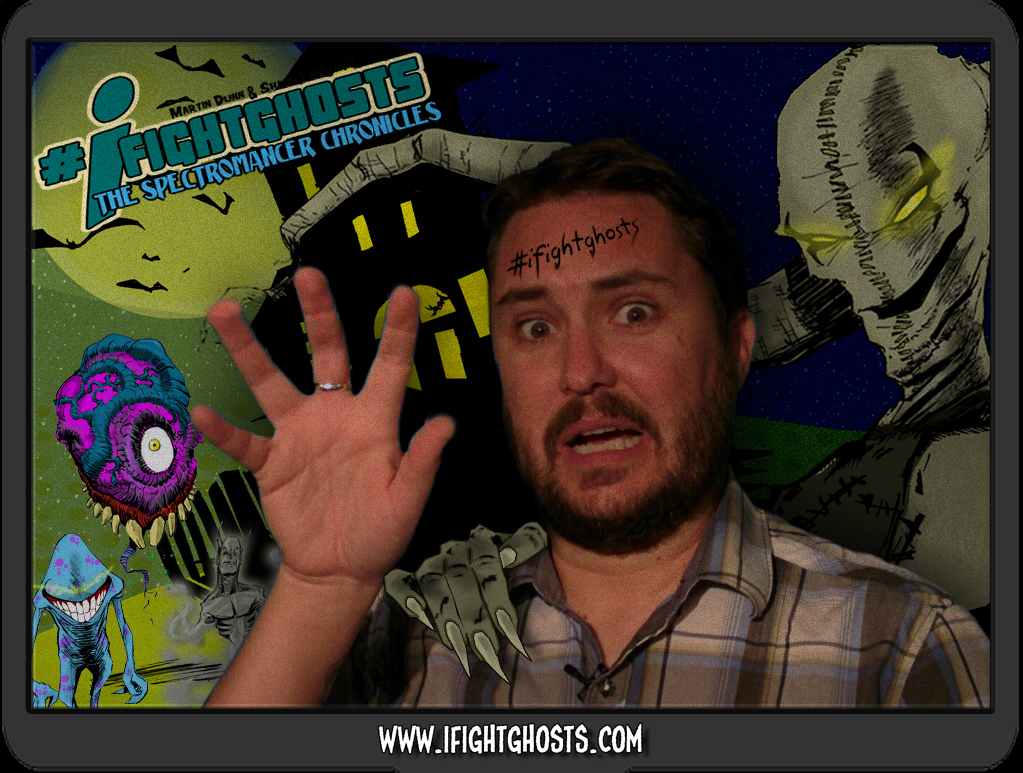 Wil Wheaton Fights Ghosts!